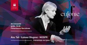 Tali / Długosz / NOSPR / Festiwal Eufonie