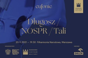 Eufonie 2021 - Długosz / NOSPR / Tali