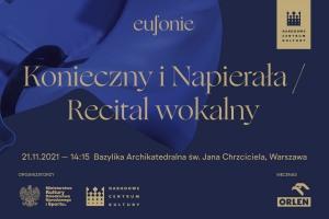 Eufonie 2021 - Konieczny i Napierała / Recital wokalny
