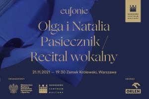 Eufonie 2021 -Olga i Natalia Pasiecznik/ Recital wokalny