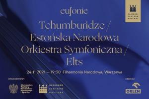 Eufonie 2021 - Tchumburidze / Estońska Narodowa Orkiestra Symfoniczna / Elts