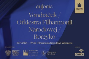 Eufonie 2021 - Vondráček / Orkiestra Filharmonii Narodowej / Boreyko