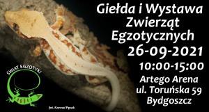 Świat Egzotyki - Bydgoskie Targi Terrarystyczne i Botaniczne   Giełda i Wystawa Zwierząt Egzotycznych 26-09-2021r.