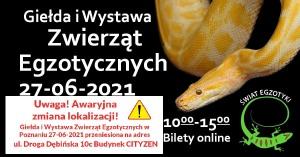 Świat Egzotyki - Poznańskie Targi Terrarystyczne i Botaniczne | Giełda i Wystawa Zwierząt Egzotycznych 27-06-2021r