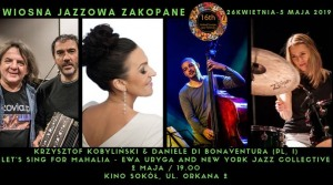 Jazz & Latin Day   Krzysztof Kobyliński & Daniele di Bonaventura   Let's sing for Mahalia - Ewa Uryga and New York Jazz Collective