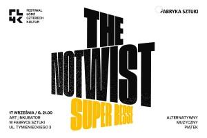 FŁ4K, Alternatywny muzyczny piątek: SUPER BESSE, THE NOTWIST