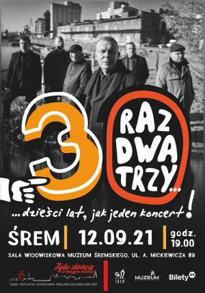 RAZ DWA TRZY - Trzydzieści lat jak jeden koncert