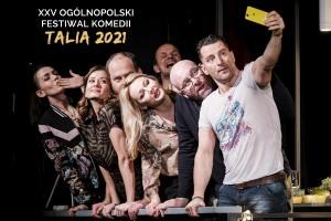 """""""DOBRZE SIĘ KŁAMIE"""" XXV OFK TALIA 2021"""