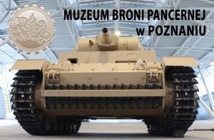 Zwiedzanie Muzeum Broni Pancernej w Poznaniu