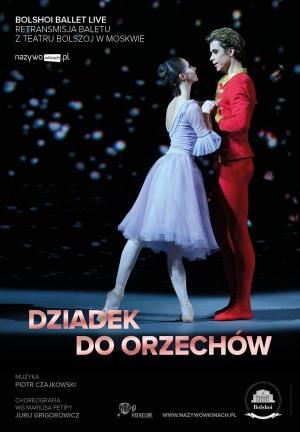 Dziadek do orzechów - retransmisja z Teatru Bolszoj