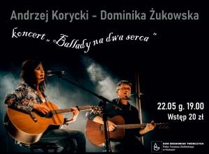 """Andrzej Korycki i Dominika Żukowska – """"Ballady na dwa serca"""""""