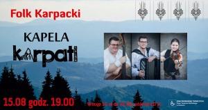 Folk Karpacki w wykonaniu KAPELI KARPATI