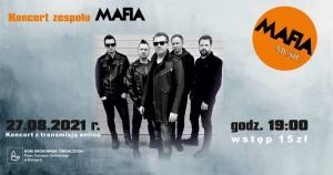 Koncert zespołu MAFIA