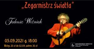 """Tadeusz Woźniak – """"Zegarmistrz światła"""""""