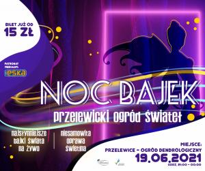NOC BAJEK - Przelewicki Ogród Świateł