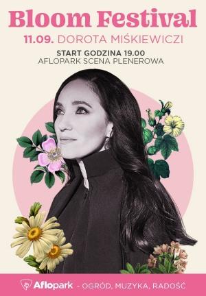 Bloom Festival  - Dorota Miśkiewicz