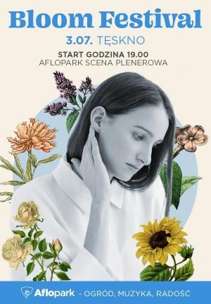 Bloom Festival  - Tęskno