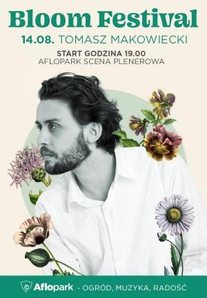 Bloom Festival  - Tomasz Makowiecki Solo