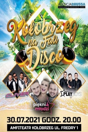 Kołobrzeg na Fali Disco - Piękni i Młodzi, Cliver, Playboys