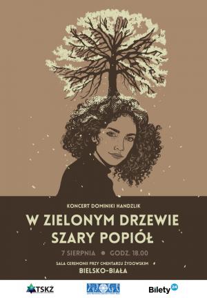 Dominika Handzlik W zielonym drzewie szary popiół