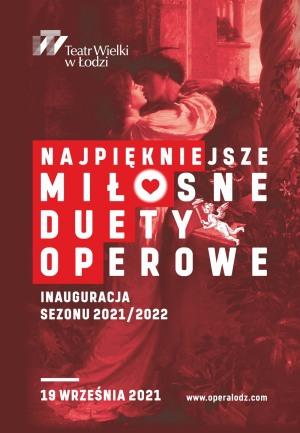 NAJPIĘKNIEJSZE MIŁOSNE DUETY OPEROWE, Koncert - Inauguracja sezonu 2021/2022
