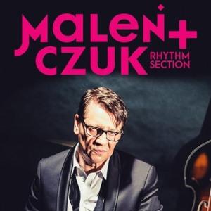 Maciej Maleńczuk Rhythm Section