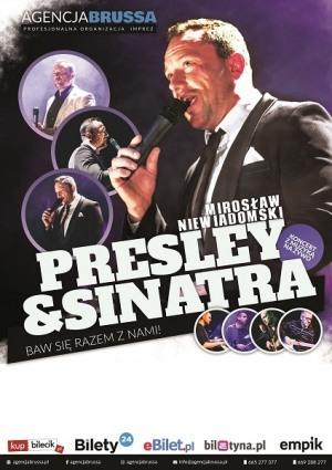 Mirosław Niewiadomski  Presley & Sinatra