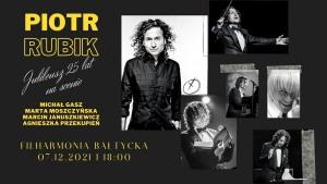 "Piotr Rubik"" Jubileusz 25 lat na scenie"""