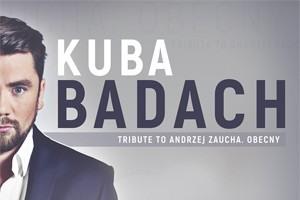 Kuba Badach / Tribute to Andrzej Zaucha. Obecny / Poznań
