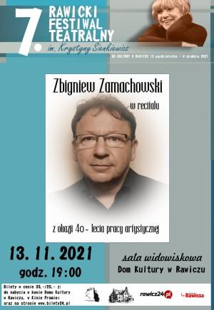 ZBIGNIEW ZAMACHOWSKI Recital z okazji 40-lecia pracy artystycznej