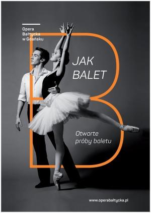 B JAK BALET/OTWARTA PRÓBA BALETU