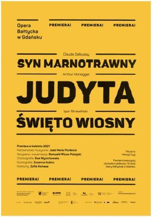 SYN MARNOTRAWNY / JUDYTA / ŚWIĘTO WIOSNY