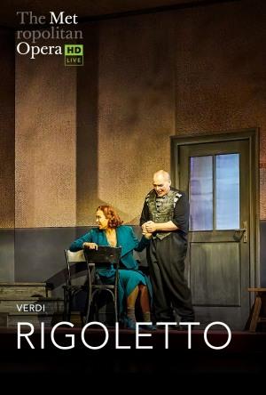 THE MET OPERA LIVE IN HD 2021/2022: Rigoletto