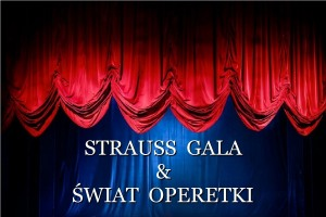 STRAUSS GALA & ŚWIAT OPERETKI