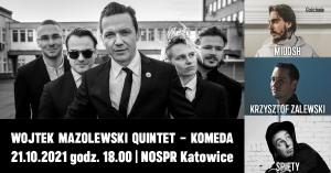 Wojtek Mazolewski Quintet / MIUOSH / Krzysztof Zalewski / Spięty - Komeda