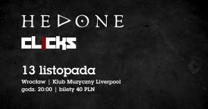 Hedone, Clicks - Klub Muzyczny Liverpool Wrocław