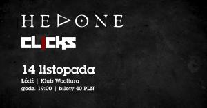 Hedone, Clicks - Klub Wooltura Łódź