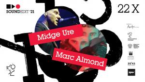 Soundedit'21 Marc Almond, Midge Ure