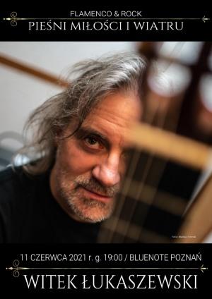 Witek Łukaszewski: Pieśni miłości i wiatru (flamenco i rock)