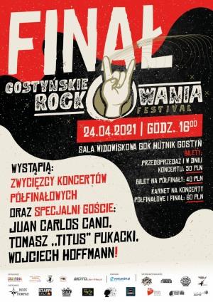 Gostyńskie Rockowania Festival 2021 - Finał