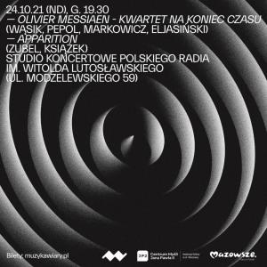 Kwartet na koniec czasu (Wąsik, Pepol, Markowicz, Eljasiński) + Apparition (Zubel, Książek)