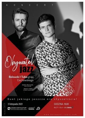 Zaduszki jazzowe: BOLEWSKI & TUBIS /// OBYWATEL JAZZ