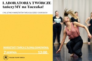 LABORATORIA TWÓRCZE: tańczyMY na Taczaka!   Ilona Gumowska