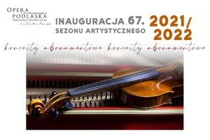 [A] Inauguracja 67. Sezonu Artystycznego 2021/2022