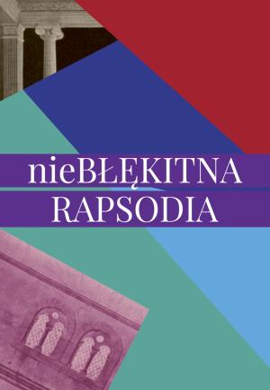 nieBŁĘKITNA RAPSODIA - Koncert kameralny