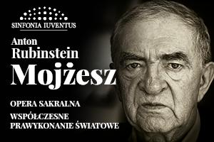 """Współczesna prapremiera światowa opery sakralnej """"Mojżesz"""" Antona Rubinsteina"""