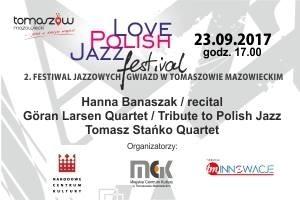 LOVE POLISH JAZZ FESTIVAL - dzień II