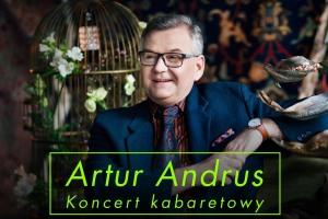 Artur Andrus - Koncert Kabaretowy - Olsztyn