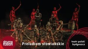 Drums Fusion 2021: Preludium Słowiańskie