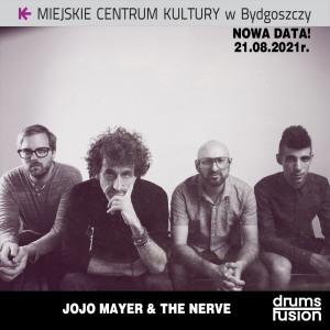 Drums Fusion 2021: Jojo Mayer & The Nerve